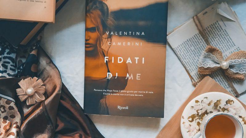 Fidati di me, Valentina Camerini – Recensione